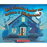 Qui viendra hanter ma maison à l'Halloween?