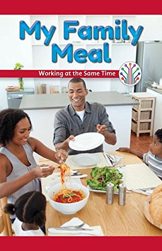 My Family Meal: Working at the Same Time (Computer Science for the Real World)