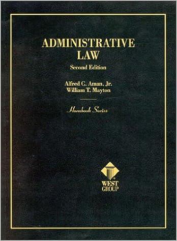 Hornbook Admin Law 2d (Hornbook Series)