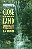 Close to the Land, Jim Byford, 1572330295