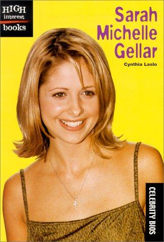 Sarah Michelle Gellar (Celebrity Bios)