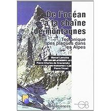 De l'océan à la chaîne de montagnes : Tectonique des plaques dans les Alpes
