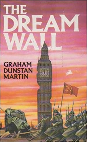 Ebooks full free download The Dream Wall by Graham Dunstan Martin 0048233633 PDB