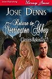 Return to Norrington Abbey [Classics Rekindled 7] (Siren Publishing Menage Amour)