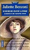 Le Boîteux de Varsovie, tome 4 : Le Rubis de Jeanne la Folle by Juliette Benzoni front cover