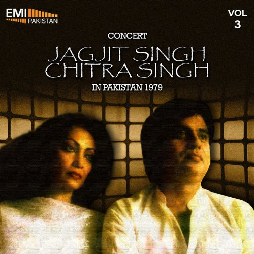 Concert - Jagjit Singh & Chitra Singh in Pakistan, 1979 Vol.3