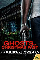 Ghosts of Christmas Past (The Phoenix Institute Series)