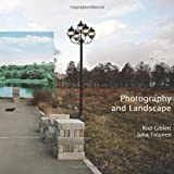 Photography and Landscape (Critical Photography)