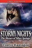 Stormy Nights, Tonya Ramagos, 160601126X