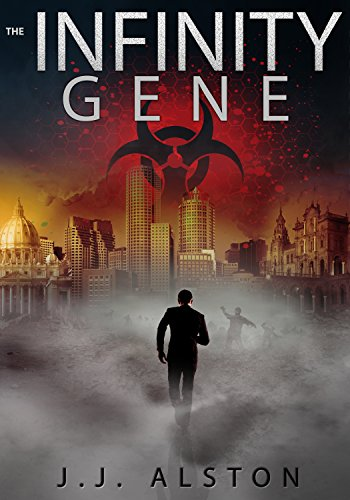 The Infinity Gene (The Infinity Gene | Science Fiction Adventures Book 1) by [Alston, J.J.]