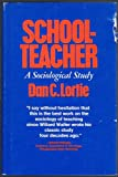 Schoolteacher: A Sociological Study