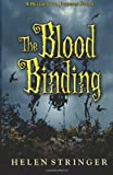 The Blood Binding, Helen Stringer, 1480195448