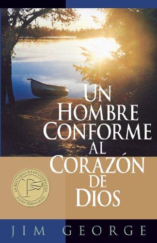 Un hombre conforme al corazon de Dios (Spanish Edition) [Jim George] (Tapa Blanda)