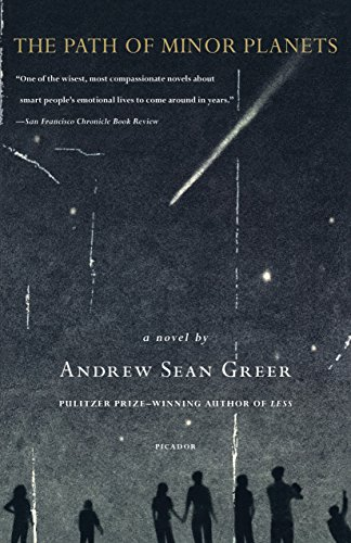 The Path of Minor Planets: A Novel by [Greer, Andrew Sean]