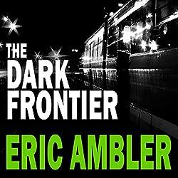 The Dark Frontier