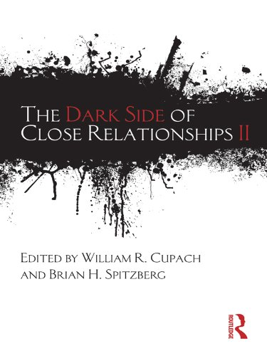The Dark Side of Close Relationships II Pdf