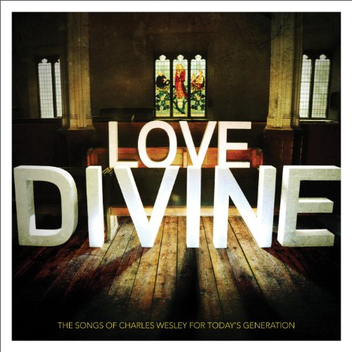 Love Divine: The Songs of Char...