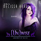 (Un)wise: Judgement of the Six, Book 3 | Melissa Haag