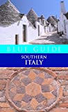 Blue Guide Southern Italy (Eleventh Edition)  (Blue Guides)