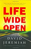 Life Wide Open, David Jeremiah, 1591450659