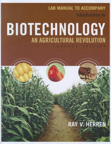 Lab Manual for Herren's Introduction to Biotechnology, 2nd