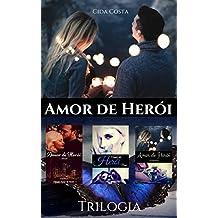Amor de Herói: Trilogia