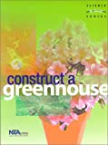 Construct-a-Greenhouse, Felicia Lee, 0873551796