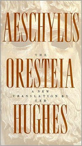 The Oresteia: Aeschylus, Ted Hughes: 9780374227210: Amazon