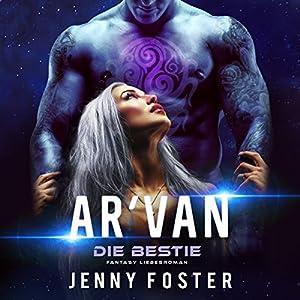 Ar'Van: Die Bestie Hörbuch