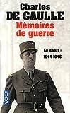 Mémoires de guerre - Le salut : 1944-1946