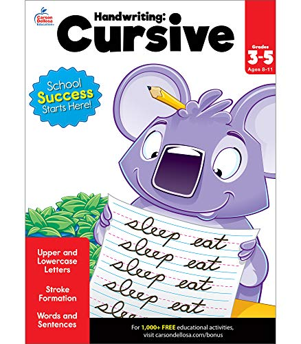 Carson Dellosa Cursive Activity Workbook Grades 3-5—Strokes, Upper and Lowercase Letters, Words and Sentence Building Handwriting Practice for Kids (80 pgs)