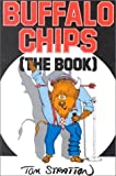 img - for Buffalo Chips: The Book (The Buffalo Bookshelf Series) book / textbook / text book