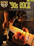 '90s Rock: Guitar Play-Along Volume 6