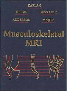 Musculoskeletal MRI: 9781416055341: Medicine & Health