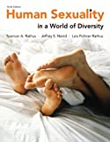 Human Sexuality in a World of Diversity (Case) Plus NEW MyDevelopmentLab with EText -- Access Card Package, Rathus, Spencer A. and Nevid, Ph.D., Jeffrey S, 0205961398