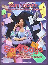 Sari says: the real dirt on everything from sex to school