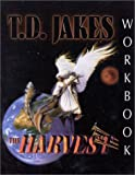 The Harvest Workbook, T. D. Jakes, 1562294393