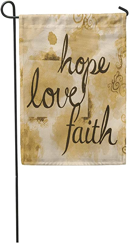 Amazon Com Semtomn 12 X 18 Garden Flag Brown Sepia Watercolor With Message Of Faith Hope And Love Written Home Outdoor Decor Double Sided Waterproof Yard Flags Banner For Party Garden