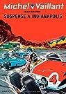 Michel Vaillant, tome 11 : Suspense à Indianapolis par Graton