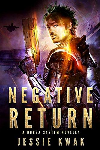 Negative Return: A Durga System Novella (Durga System Series) by [Kwak, Jessie]