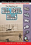 The Mystery of Kill Devil Hills, Carole Marsh, 0635020947