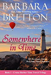 Somewhere in Time (The Crosse Harbor Time Travel Trilogy Book 1)