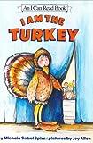 I Am the Turkey, Michele Sobel Spirn, 0060532319