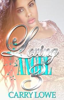 Loving Angel 3 (English Edition) por [Lowe, Carry]