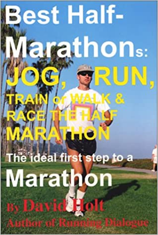 Read online Best Half Marathons: Jog, Run, Train or Walk & Race The Half-marathon PDF, azw (Kindle), ePub