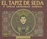 El Tapiz de Seda y Otras Leyendas Chinas, Patrick Atangan, 1594971919