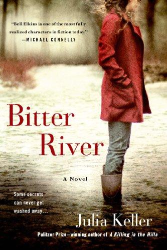 Bitter River: A Novel (Bell Elkins Novels)
