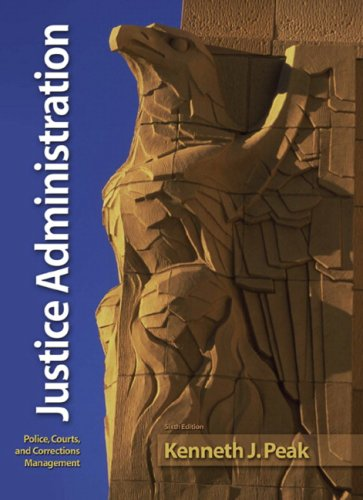 Justice Administration (6th Edition)