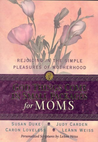 God Things Come in Small Packages for Moms