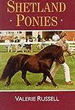 Shetland Ponies, Valerie Russell, 1873580266